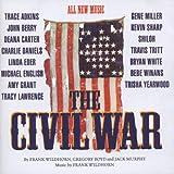 The Civil War: The Nashville Sessions (1998 Studio Cast)