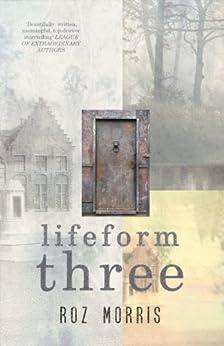 Lifeform Three by [Morris, Roz]
