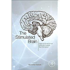 The Stimulated Brain: Cognitive Enhancement Using Non-Invasive Brain Stimulation