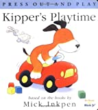 Kipper's Playtime (Press Out and Play)