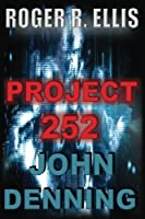 Project 252: John Denning Volume II