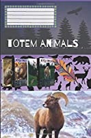 Totem Animals - Ram: Composition Book, Motivational Notebook, Journal, Diary (110 Pages, Blank, 6 x 9)