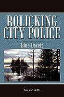 Rolicking City Police: Blue Deceit