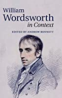 William Wordsworth in Context (Literature in Context)