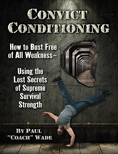 Convict Conditioning: How to B...