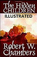The Hidden Children Illustrated