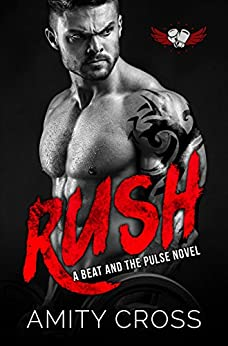 Rush: (#9 The Beat and The Pulse) by [Cross, Amity]
