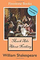 Much Ado About Nothing: Annotation-Friendly Edition (Firestone Books' Annotation-Friendly Editions)