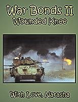 War Bonds II: Wounded Knee