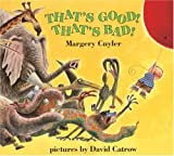 That's Good! That's Bad! (Owlet Book)