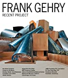 FRANK GEHRY RECENT PROJECT