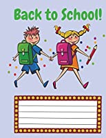 Back to School!: Learn Something New Everyday; Sketch Book: 7.44 X 9.69, Sketchbook: 150 Pages, Sketching, Drawing and Creative Doodling.