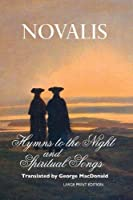 Hymns to the Night and Spiritual Songs (European Writers)