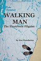 Walking Man: The Electronic Pilgrim