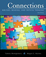 Connections: Writing, Reading, and Critical Thinking Plus MyLab Writing -- Access Card Package (3rd Edition)