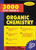 3000 Solved Problems in Organic Chemistry (Schaum's Solved Problems) (Schaum's Solved Problems Series)【洋書】 [並行輸入品]