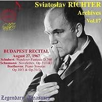 Sviatoslav Richter Archives, Vol. 17- Beethoven: Piano Sonatas Nos. 7 & 17, Opp. 10:3;31:2 / Schubert: Wanderer Fantasy, d. 760, Op. 15 / Schumann: Novelettes, Op. 21:1,2 (Budapest, Aug. 27, 1967) by Sviatoslav Richter (2009-04-14)