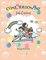 "Come Follow Me Book of Mormon Study Guide for Kids: Visual Study Journal For Primary Kids and Visual Learners; 110 Pages, Large 8x11"" size, Study Prompts and Questions (Doodle Fun)"