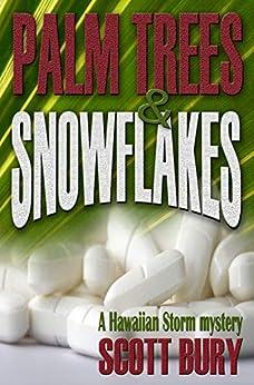 Palm Trees and Snowflakes: A Hawaiian Storm by [Bury, Scott]