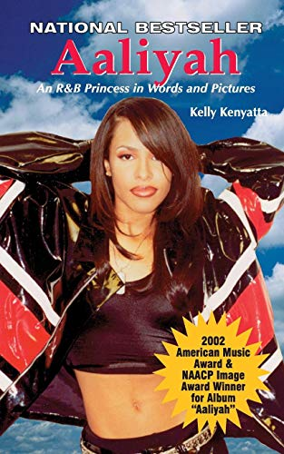 Aaliyah: An R&B Princess in Words and Picturesの詳細を見る