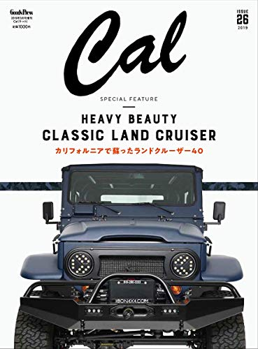 Cal(キャル) vol.26 2019年 03 月号 [雑誌]: グッズプレス 増刊