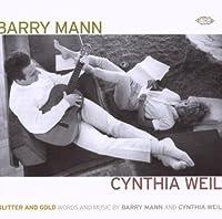Glitter & Gold: Words & Music By Barry Mann & Cynthia Weil (2009-02-10)