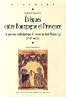 Évêques entre Bourgogne et Provence