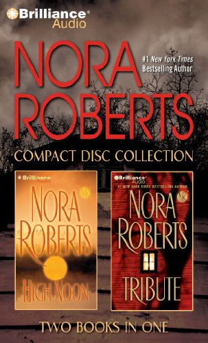 Download Nora Roberts CD Collection: High Noon / Tribute 144185052X