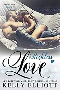 Reckless Love (Cowboys and Angels Book 7) by [Elliott, Kelly]