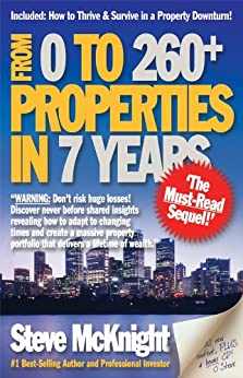 From 0 to 260+ Properties in 7 Years by [McKnight, Steve]