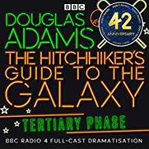 The Hitchhiker's Guide to the Galaxy, The Tertiary Phase (Dramatised)