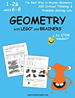 Geometry with LEGO and Brainers Grades 1-2B Ages 6-8