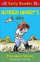 Horrid Henry Early Reader: Horrid Henry's Hike
