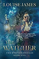 The Watcher (ENT Chronicles)