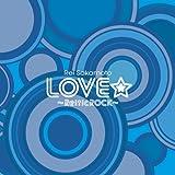 LOVE★~ReiticROCK~