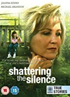 Shattering the Silence (Not in My Family) [ NON-USA FORMAT PAL Reg.0 Import - United Kingdom ] [並行輸入品]