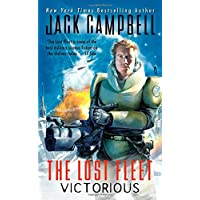 The Lost Fleet: Victorious (The Lost Fleet: Beyond the Frontier)