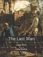 The Last Man: Large Print