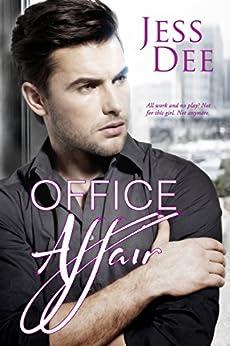 Office Affair by [Dee, Jess]