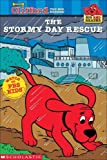 Stormy Day Rescue (Clifford the Big Red Dog (Pb))