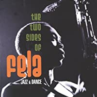 THE TWO SIDES OF FELA / JAZZ & DANCE