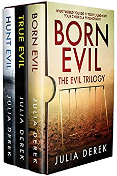 BORN EVIL - THE EVIL TRILOGY by [Derek, Julia]