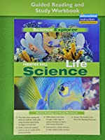 Life Science Guided Reading and Study Workbook 2005 (Science Explorer)