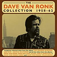 The Dave Van Ronk Collection 1