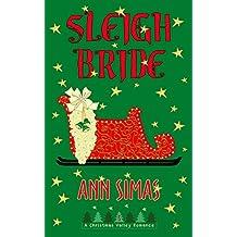 SLEIGH BRIDE: A Christmas Valley Romance, Book 5
