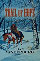 Trail of Hope (Texas Legacy)