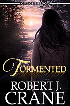 Tormented (Out of the Box Book 5) by [Crane, Robert J.]