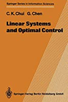Linear Systems and Optimal Control (Springer Series in Information Sciences)