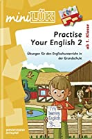 miniLUeK. Practise Your English Words - Second Step: Uebungen fuer den Englischunterricht in der Grundschule ab Klasse 1