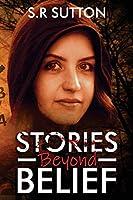 Stories Beyond Belief